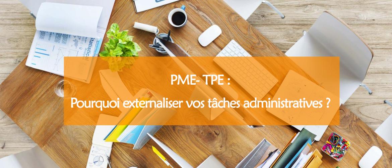 PME- TPE : pourquoi externaliser vos tâches administratives ?